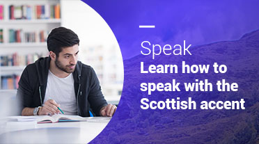 Learn Scottish Accent