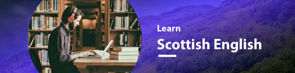 Learn Scottish English