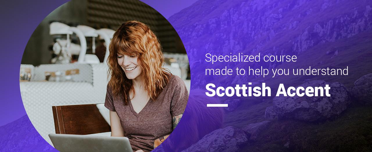 Learn Scottish Accent