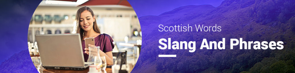 Scottish Slang,words and phrases